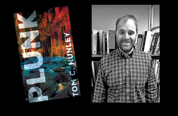 Plunk by Tom C. Hunley