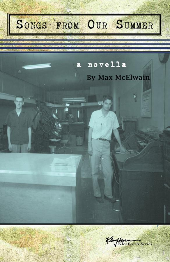 Songs from Our Summer by Max McElwain