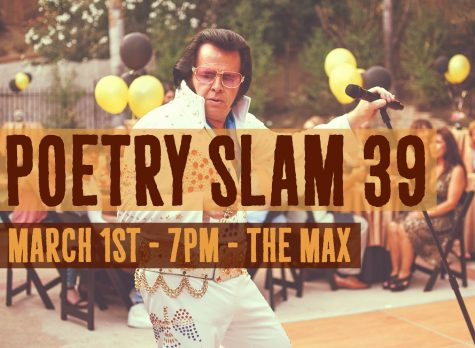 Join us for Poetry Slam 39!!! March 1st, 2018