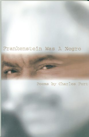 Frankenstein Was A Negro by Charles Fort