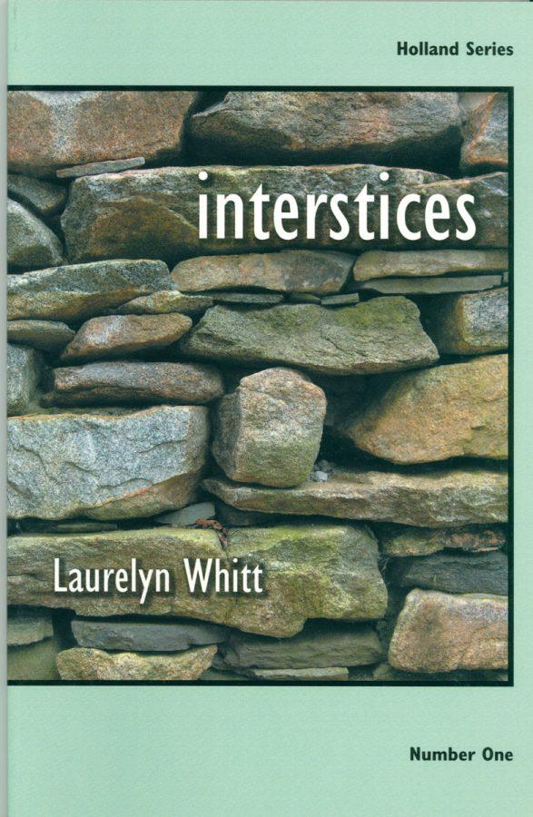 Interstices by Laurelyn Whitt