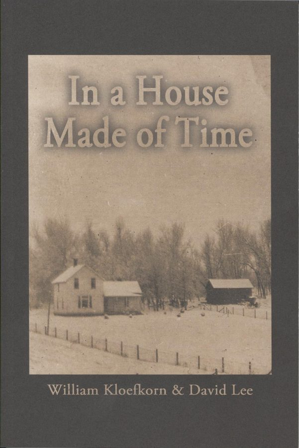 In a House Made of Time by William Kloefkorn & David Lee