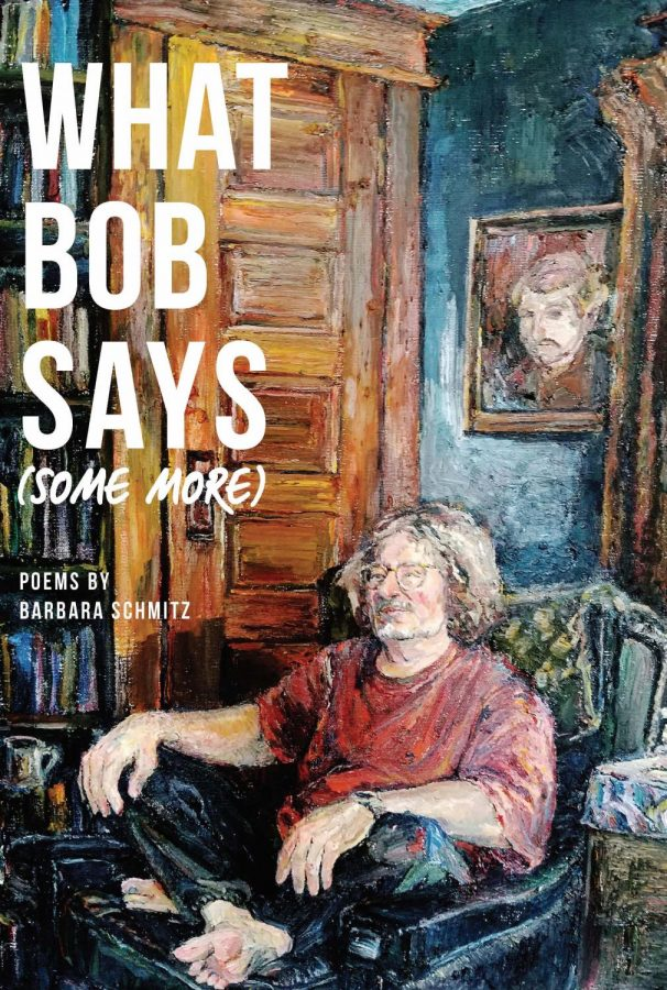 BOOK REVIEW: What Bob Says (Some More) by Barbara Schmitz