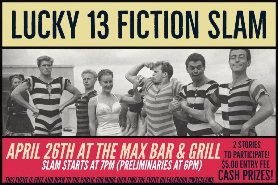Lucky 13 Fiction Slam! April 26th, 2018