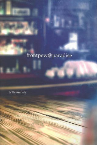 BOOK REVIEW: frontpew@paradise by JV Brummels