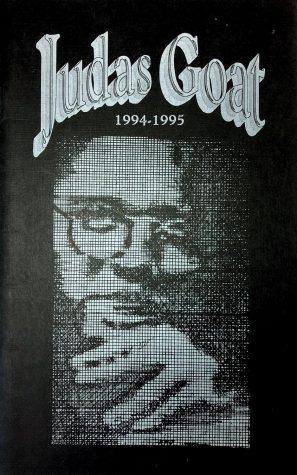 Judas Goat 1994-1995