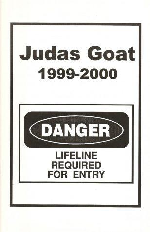 Judas Goat 1999-2000