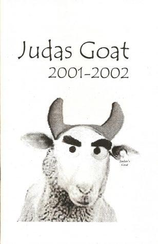 Judas Goat 2001-2002