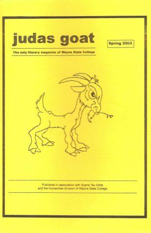 Judas Goat 2002-2003
