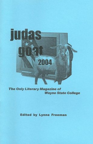 Judas Goat 2003-2004