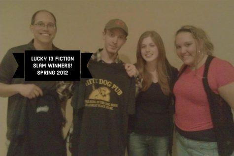 Lucky 13 Fiction Slam! Spring 2012
