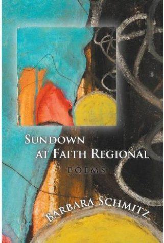 BOOK REVIEW: Sundown at Faith Regional by Barbara Schmitz